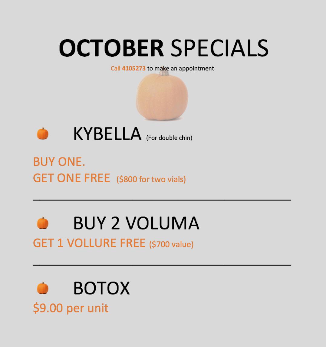 OCTOBER SPECIALS - CALL NOW