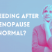 bleeding after menopause